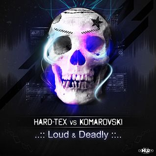 2013 - Hard-Tex vs Komarovski - Loud & Deadly