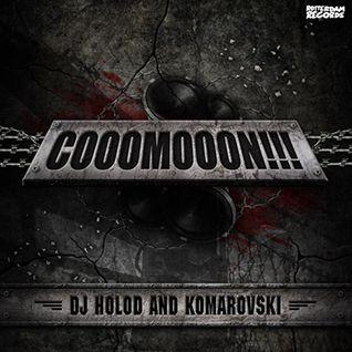 DJ Hoload & Komarovski - Cooomooon!!! ROT124-D
