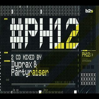 Dyprax & Partyraiser - #PH12 (BYMCD020)