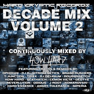 How Hard - Hard Kryptic Records Decade Mix Volume 2