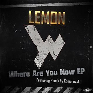 Lemon - Where Are You Now