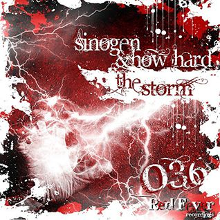 Sinogen & How Hard - The Storm