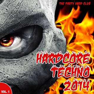 VA - Hardcore Techno 2014 Vol 1 (The Party Hard Club)
