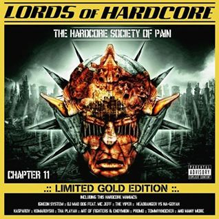 VA - Lords Of Hardcore Chapter 11 - The Hardcore Society Of Pain (898041-2)