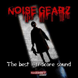 VA - Noise Gearz (The Best Hardcore Sound)