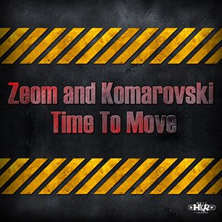 Zeom and Komarovski - Time To Move